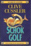 Cussler, Clive - Schokgolf