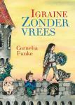 Funke, Cornelia - Igraine Zondervrees