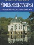 Kleijn, Koen; Smit, Jos en Zthunnissen, Claudia - Nederlandse Bouwkunst - een geschiedenis van tien eeuwen architectuur