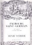 Christ Y., Silvestre de Sacy,Siguret Ph. e.a (ds2002) - Faubourg Saint-Germain de l'abbaye a lécole militaire