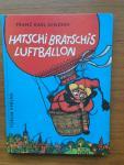 Ginzkey, Franz Karl and Rettich, Rolf (ills.) - Hatschi Bratschis Luftballon