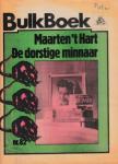 Hart, Maarten 't - De dorstige minnaar