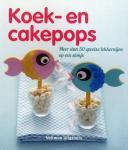 n.v.t. - Koek- en cakepops / meer dan 50 speelse lekkernijen op een stokje