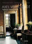 Baron, Armelle en Christian Sarramon - Axel Vervoordt. Tijdloze interieurs.
