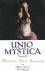 Unio Mystica, volume 2: tal...