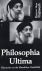 Philosophia ultima; discour...