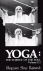 Yoga; the science of the so...