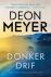 Meyer, Deon - Donkerdrif