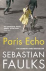 Faulks, Sebastian - Paris Echo